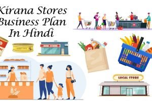 Kirana store business plan